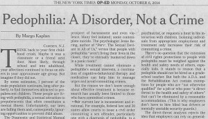 http://www.nytimes.com/2014/10/06/opinion/pedophilia-a-disorder-not-a-crime.html